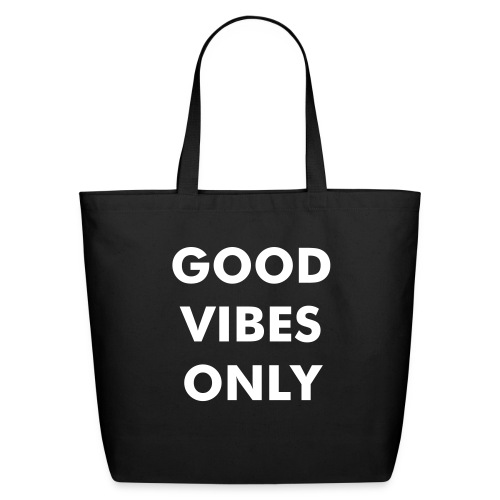 Good Vibes Only Eco-Friendly Tote - Eco-Friendly Cotton Tote