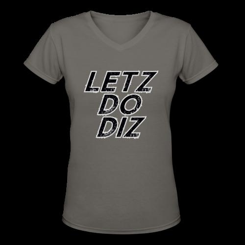 Letz Do Diz (Ladies) - Women's V-Neck T-Shirt