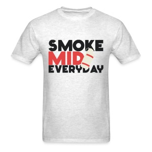 Smoke Mid Everyday - Men's T-Shirt