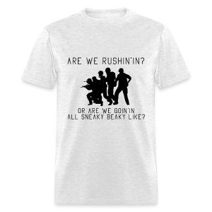 Are We Rushing - Men's T-Shirt