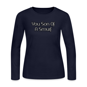 Son Of A Smurf (Ladies - Long Sleeve) - Women's Long Sleeve Jersey T-Shirt