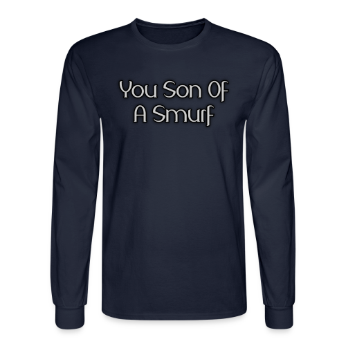 Son Of A Smurf (Guys - Long Sleeve) - Men's Long Sleeve T-Shirt