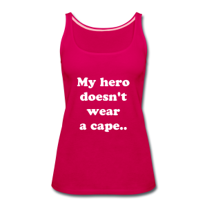 My hero doesn't wear a cape,  She wears an insulin pump - Women's Premium Tank Top