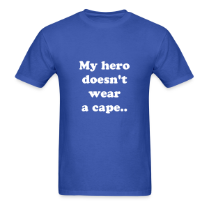 My hero doesn't wear a cape, He wears an insulin pump - Men's T-Shirt