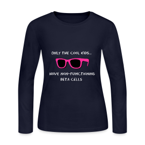 Only the Cool Kids have Non-functioning Beta Cells - Pink - Women's Long Sleeve Jersey T-Shirt