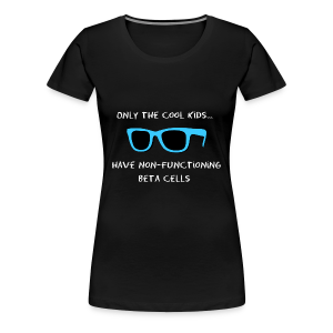 Only the Cool Kids have Non-functioning Beta Cells - Blue - Women's Premium T-Shirt