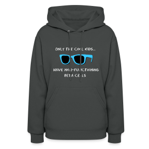 Only the Cool Kids have Non-functioning Beta Cells - Blue - Women's Hoodie
