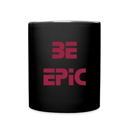 Be Epic Mug - Full Color Mug