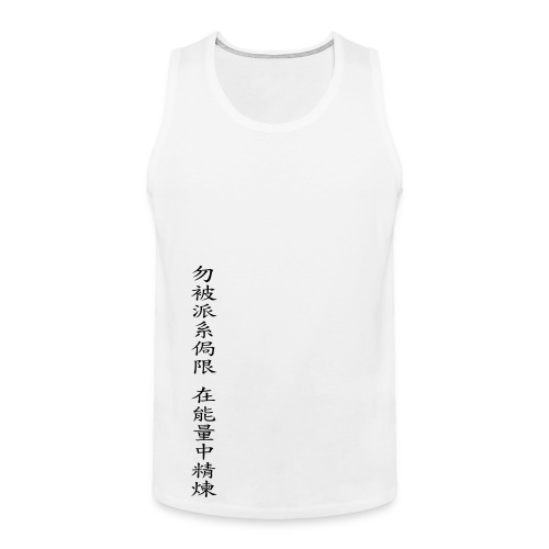 Enter Shaolin Men's Tank Top White (Don't Let Style Define You, Let Energy Refine You) - Men's Premium Tank