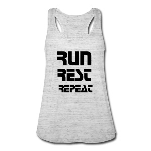 Run, Rest, Repeat Tank - Women's Flowy Tank Top by Bella