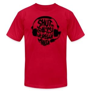 Shut Up - Men's Fine Jersey T-Shirt