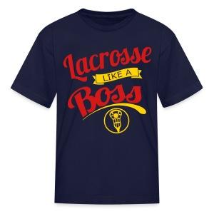 Lacrosse Like A Boss Tee - Kids' T-Shirt