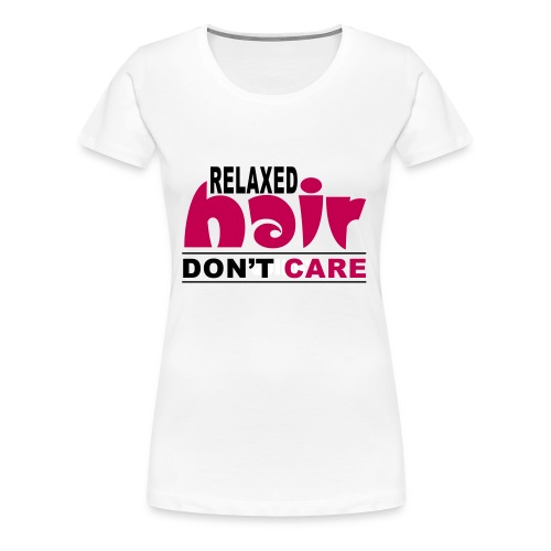 Relaxed HAIR - Women's Premium T-Shirt