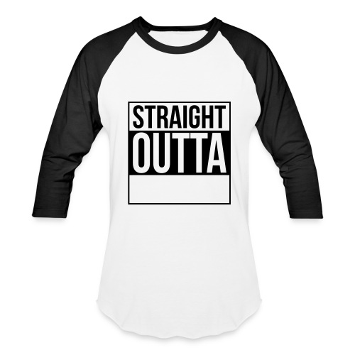straight outta shirt - Baseball T-Shirt