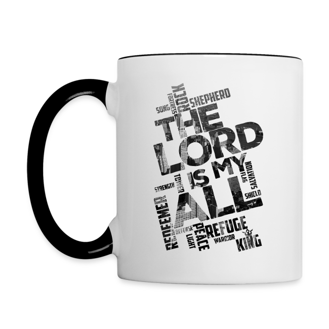 The Lord is my All - city - Contrast Mug