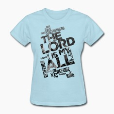 The Lord is my All - city - Women`s T-Shirt