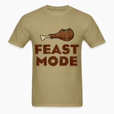 Feast Mode Funny Thanksgiving T-Shirts