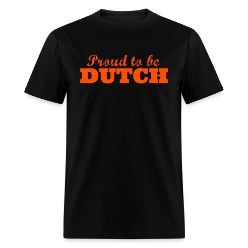Proud to be Dutch (for men, front) - Men's T-Shirt
