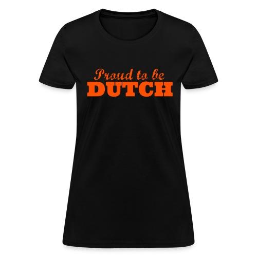 Proud to be Dutch (for women, front) - Women's T-Shirt