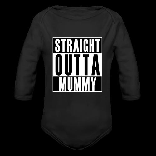 Straight Outta Mummy - Organic Long Sleeve Baby Bodysuit