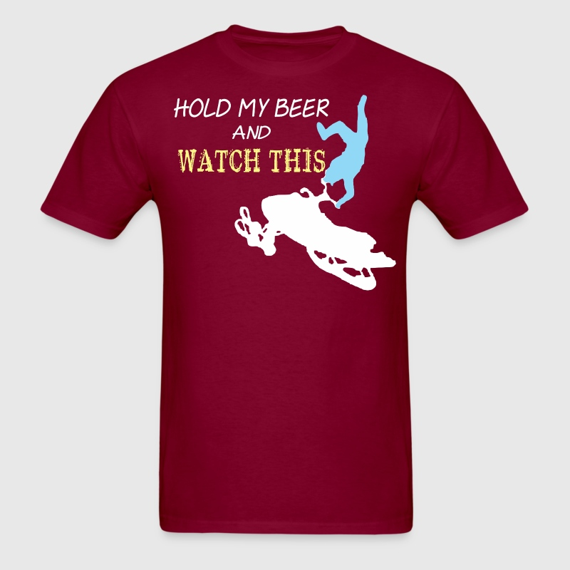 Snowmobile Hold My Beer And Watch This - Men's T-Shirt