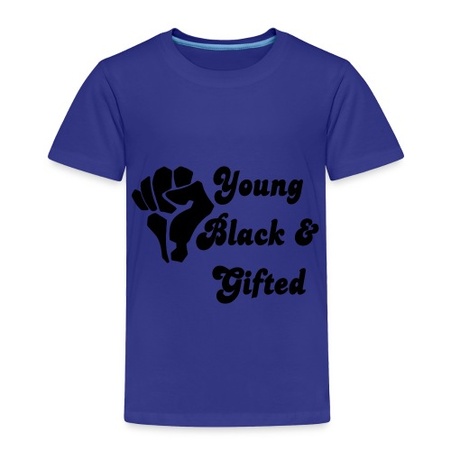 Young Black and Gifted - Toddler Premium T-Shirt