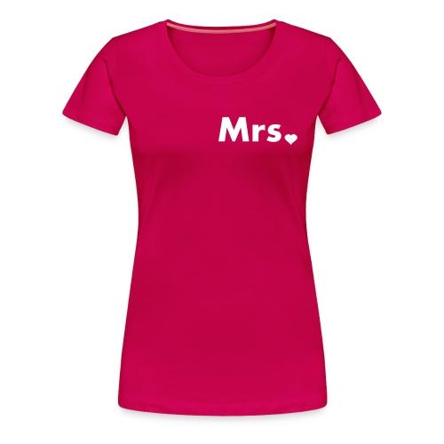 Mrs. - Happily Married - Women's Premium T-Shirt