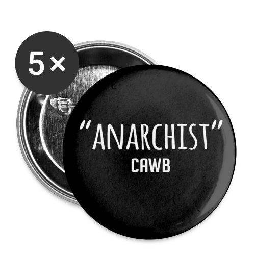 small ANARCHIST button 5pk - Buttons small 1'' (5-pack)