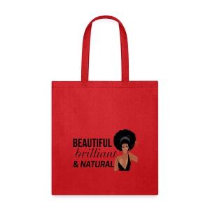 Beautiful, Brilliant, & Natural Tote - Tote Bag