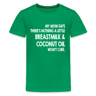 Kids' Shirts ~ Kids' Premium T-Shirt ~ Breastmilk & Coconut Oil