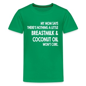 Breastmilk & Coconut Oil - Kids' Premium T-Shirt