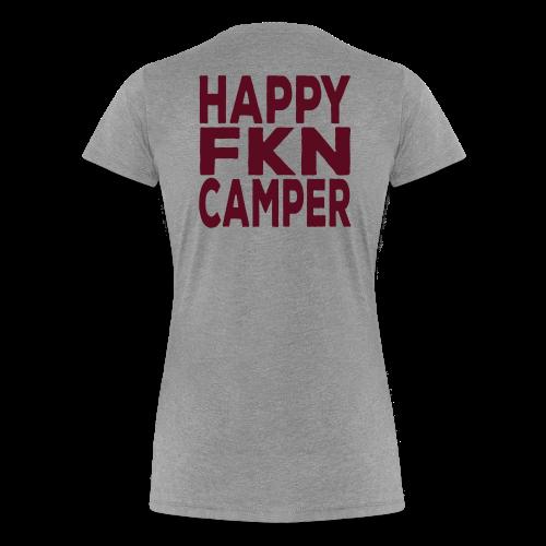 Happy FKN Camper - Women - Women's Premium T-Shirt