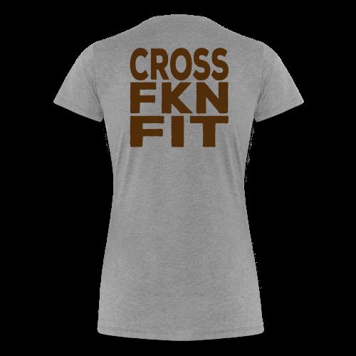 Cross FKN Fit - Women - Women's Premium T-Shirt