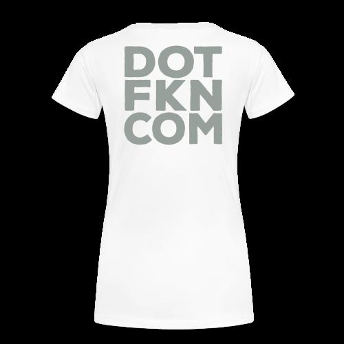Dot FKN Com - Women - Women's Premium T-Shirt