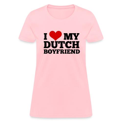 I love my Dutch bf (for women, front) - Women's T-Shirt