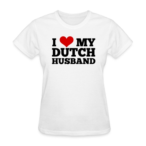 I love my Dutch husband (for women, front) - Women's T-Shirt