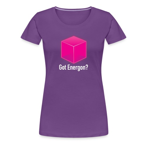 Got Energon? - Women's Premium T-Shirt