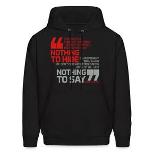 Nothing to hide - Nothing to say - Men's Hoodie