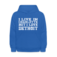 Sweatshirts ~ Kids' Hoodie ~ Live In Charlotte Love Detroit