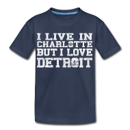 Baby & Toddler Shirts ~ Toddler Premium T-Shirt ~ Live In Charlotte Love Detroit