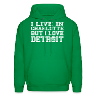Hoodies ~ Men's Hoodie ~ Live In Charlotte Love Detroit