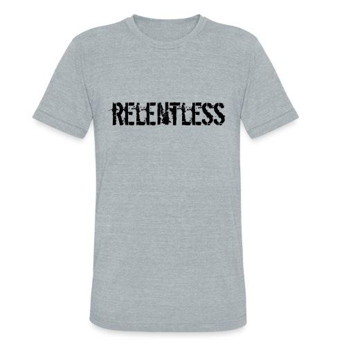 Unisex Tri-Blend Relentless T-Shirt - Unisex Tri-Blend T-Shirt