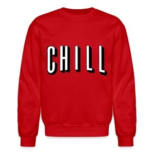 CHILL - Crewneck Sweatshirt