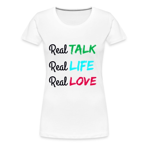 Women's REAL Premium Tee - Women's Premium T-Shirt