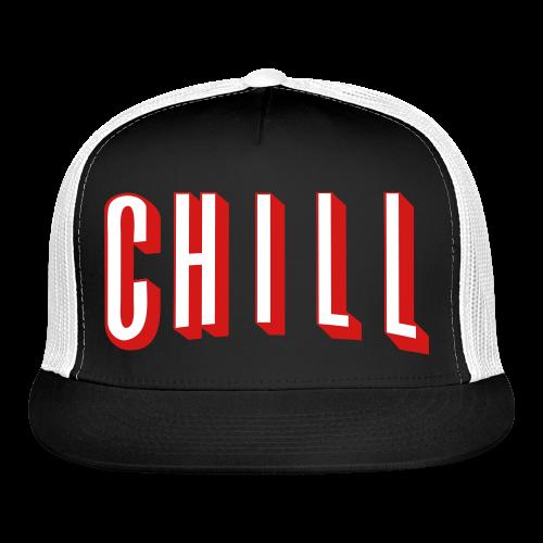 CHILL - Trucker Cap