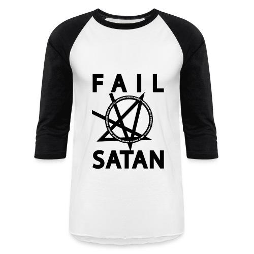 Team Fail Satan  - Baseball T-Shirt