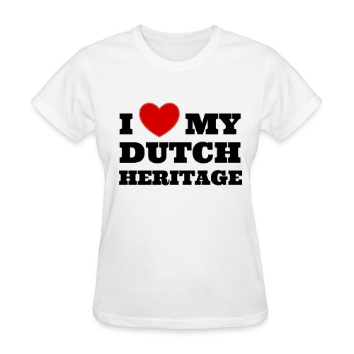 I love my Dutch heritage (for women, front) - Women's T-Shirt