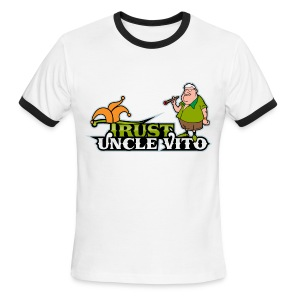TRUST UNCLE VITO! WHITE WITH BLACK RINGER T-SHIRTS - Men's Ringer T-Shirt