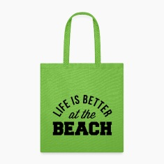 Life Is Better Beach Bags & backpacks