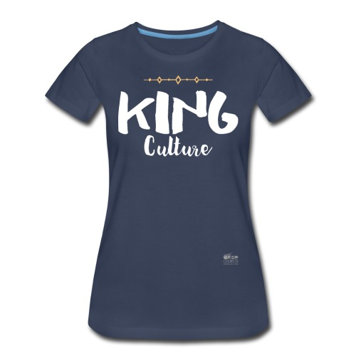 King Culture Script Women - Women's Premium T-Shirt
